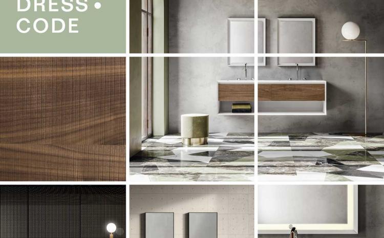 DRESSCODE, NEW SOLUTIONS FOR  A CONTEMPORARY BATHROOM